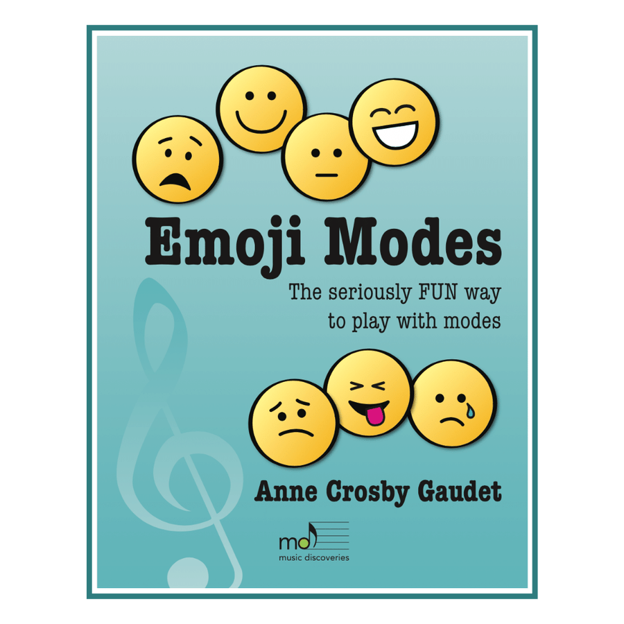 Emoji Modes, the seriously fun way to play with modes at the harp or piano by Anne Crosby Gaudet