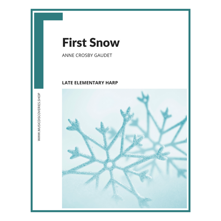 First Snow, late elementary harp sheet music by Anne Crosby Gaudet