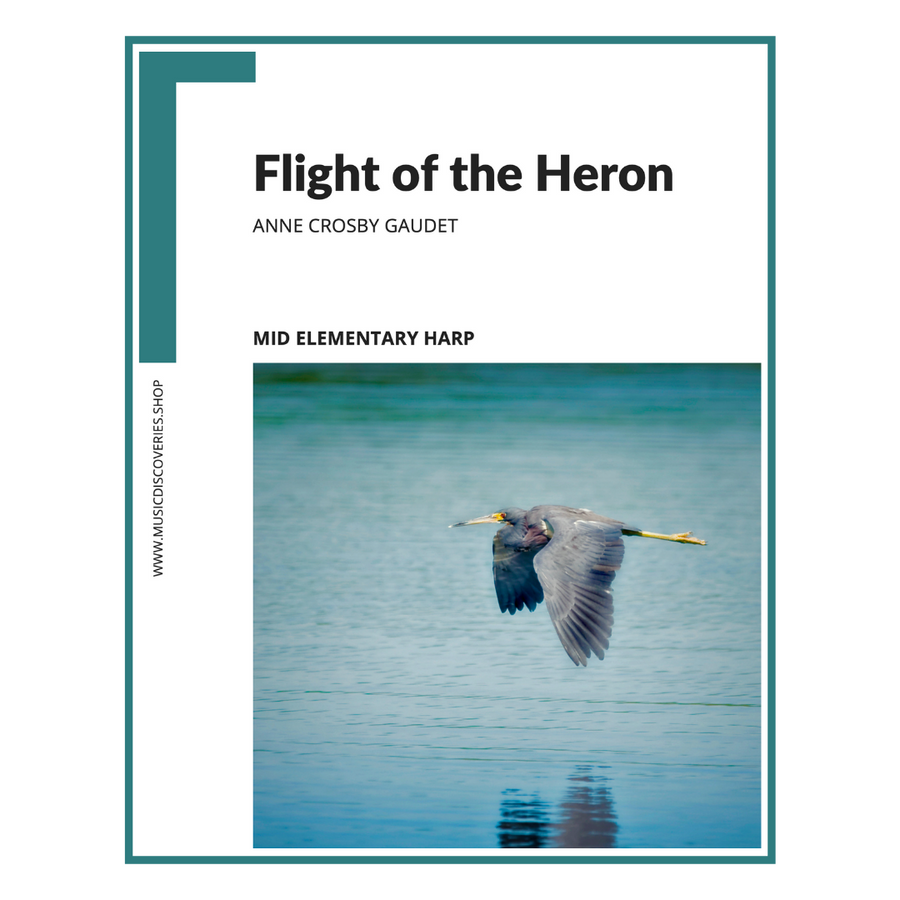 Flight of the Heron, mid elementary harp sheet music by Anne Crosby Gaudet