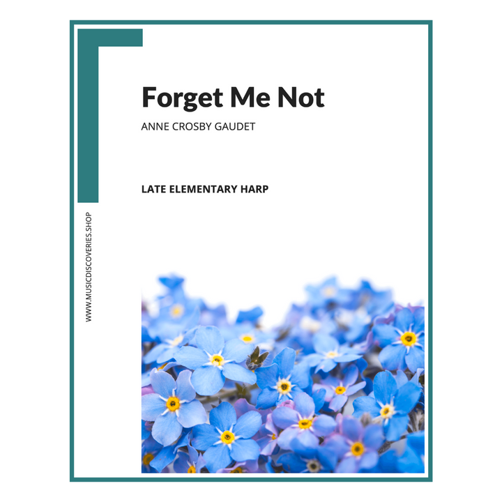 Forget Me Not, late elementary harp solo by Anne Crosby Gaudet