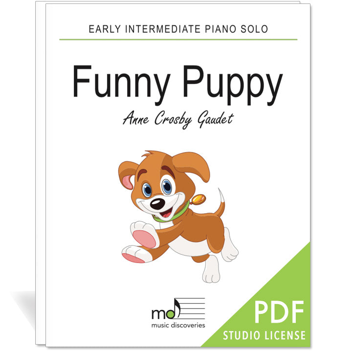 Funny Puppy is an early intermediate piano solo by Anne Crosby Gaudet. Private studio license is available for a convenient download, print and play teaching resource.