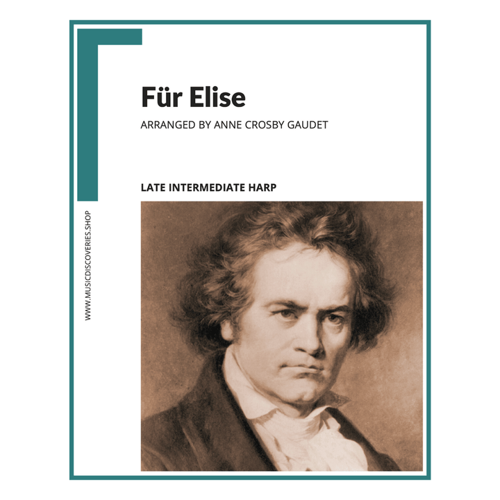 Für Elise by Ludwig van Beethoven, arranged for lever harp by Anne Crosby Gaudet