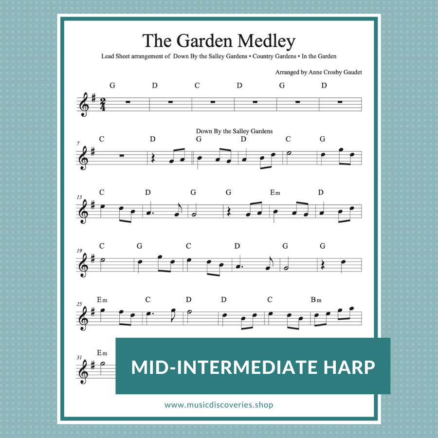 The Garden Medley, 3 traditional tunes arranged for harp by Anne Crosby Gaudet