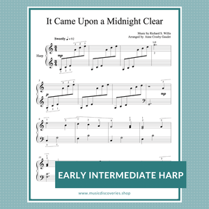It Came Upon a Midnight Clear, arranged for early intermediate lever harp by Anne Crosby Gaudet