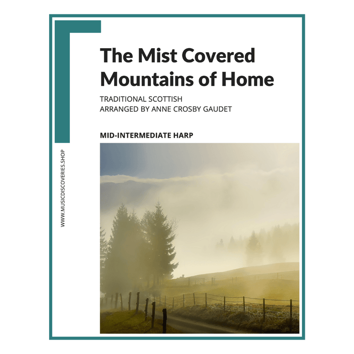 The Mist Covered Mountains of Home, mid-intermediate harp sheet music by Anne Crosby Gaudet