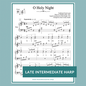 O Holy Night, Christmas carol arranged for late intermediate harp by Anne Crosby Gaudet
