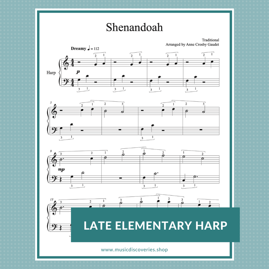 Shenandoah, late elementary harp sheet music by Anne Crosby Gaudet