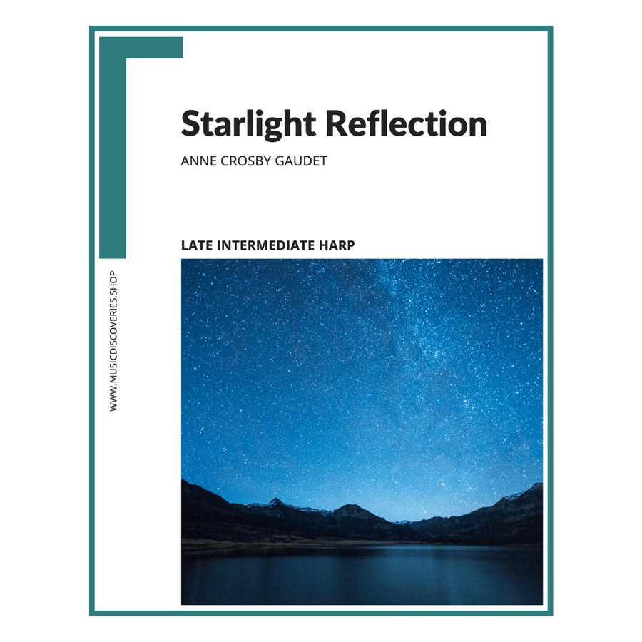Starlight Reflection, late intermediate harp sheet music by Anne Crosby Gaudet