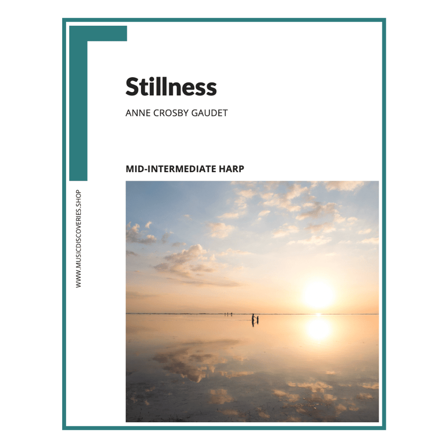 Stillness, mid-intermediate harp solo by Anne Crosby Gaudet