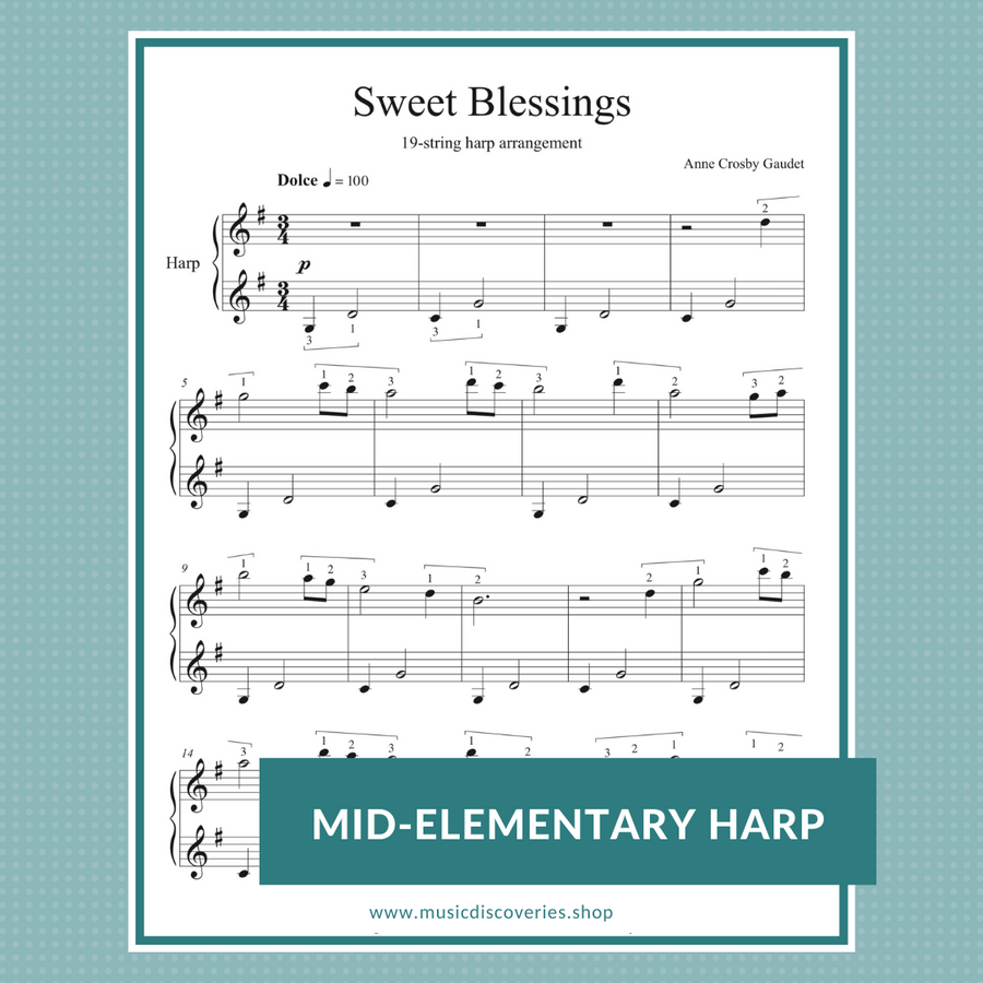 Sweet Blessings mid-elementary sheet music for 19-string harp by Anne Crosby Gaudet