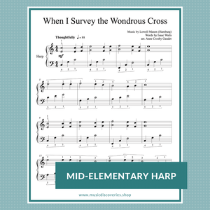 When I Survey the Wondrous Cross, Easter hymn harp arrangement by Anne Crosby Gaudet