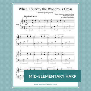 When I Survey the Wondrous Cross, Easter hymn small harp arrangement by Anne Crosby Gaudet