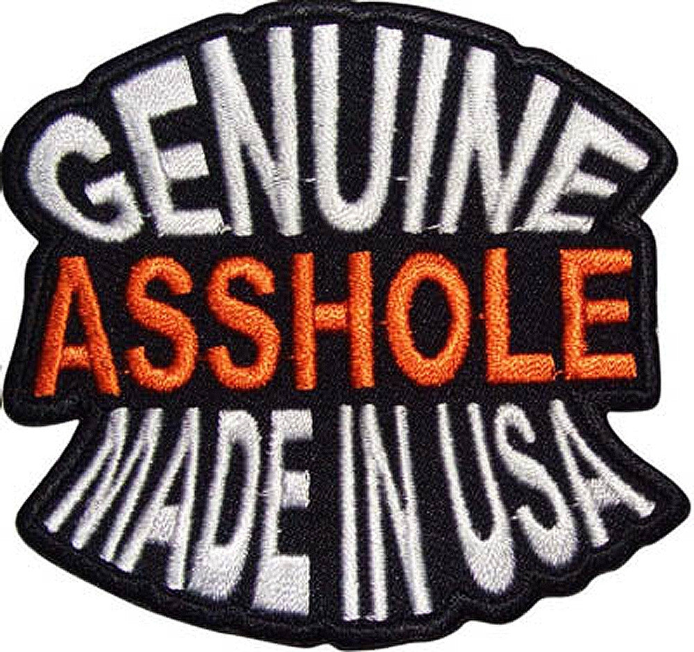 Genuine asshole Made in the USA, 95mm x 95mm embroidered patch
