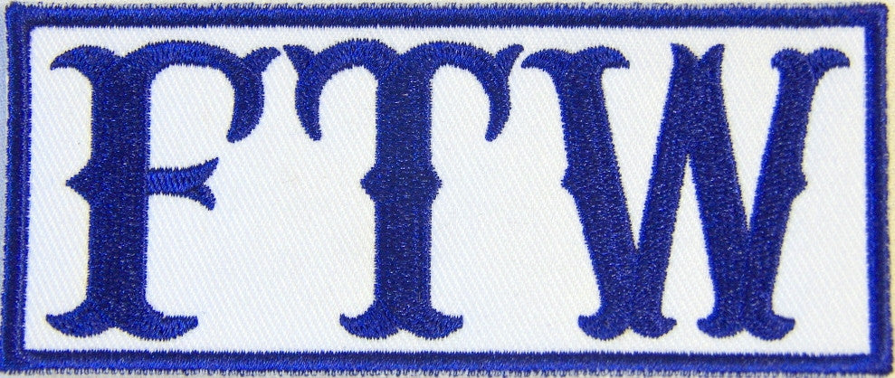 FTW, Forever Two Wheels. Blue on white 100mm wide embroidered patch
