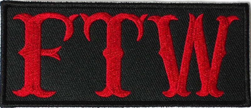 FTW, Forever Two Wheels. Red on black 100mm wide embroided patch