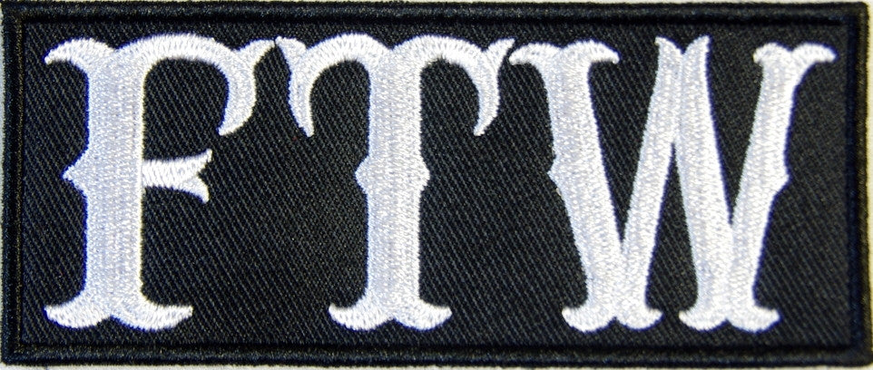 FTW, Forever Two Wheels. Black border 100mm wide embroided patch