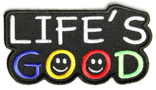 Life's good, 90 mm wide x 50 mm high, embroided patch