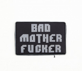 Bad Mother F*cker Patch