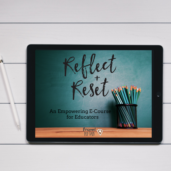 E-Course for Educators: Reflect and Reset 2020