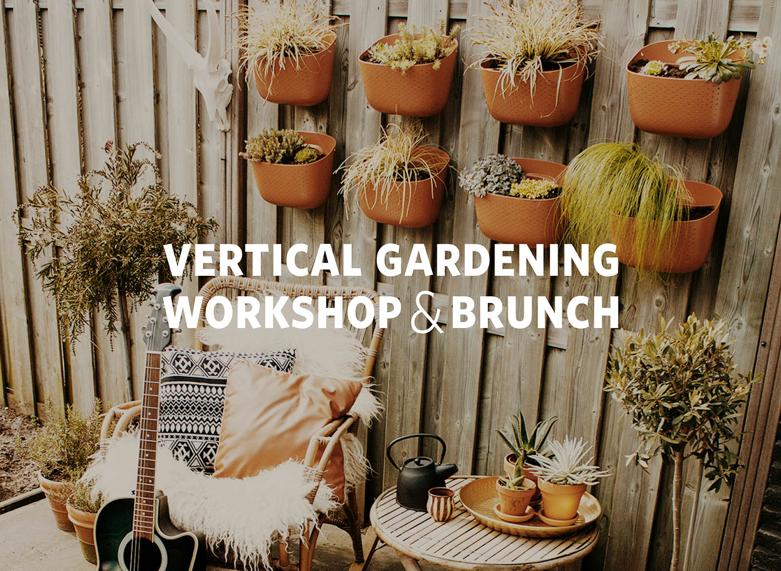Wally Eco Vertical Gardening Workshop & Brunch at Colonial Gardens