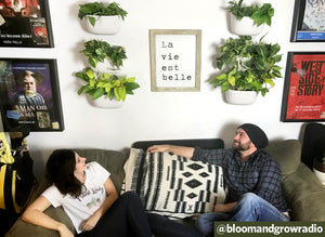 Q&A: Becoming a Green Thumb with @bloomandgrowradio