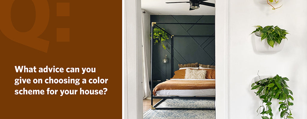 What advice can you give on choosing a color scheme for your house?