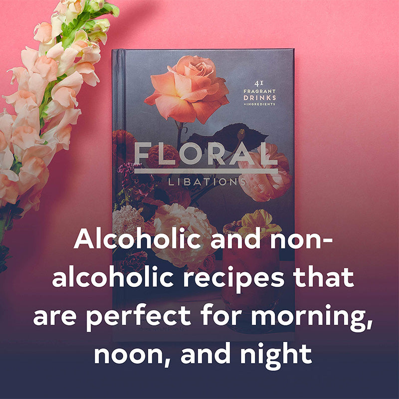 Floral Libations by Cassie Winslow