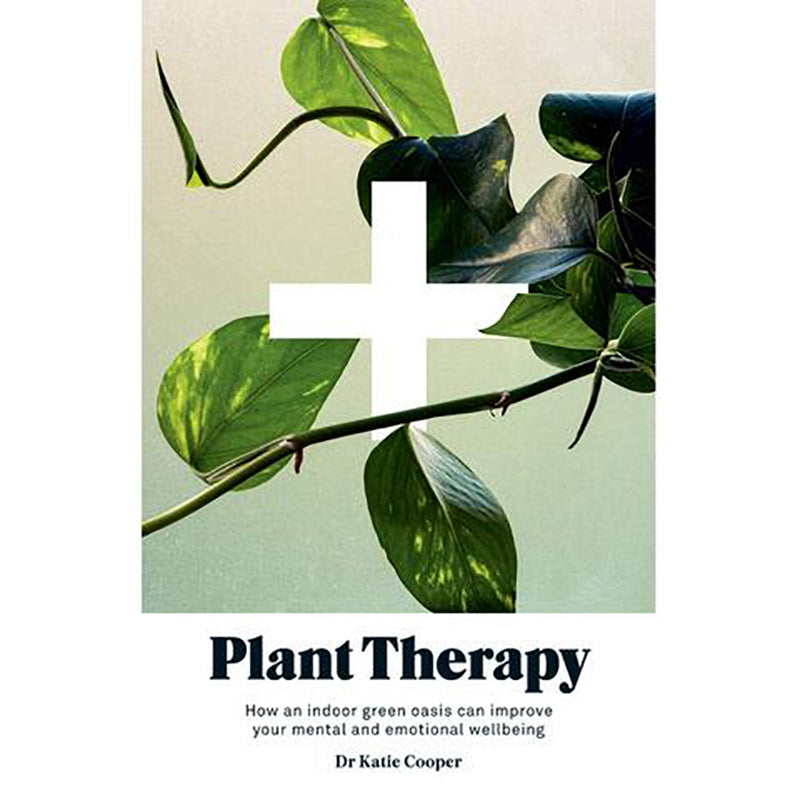 Plant Therapy By Dr. Katie Cooper