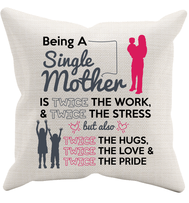 Being A Single Mother Pillowcase - Kensleys