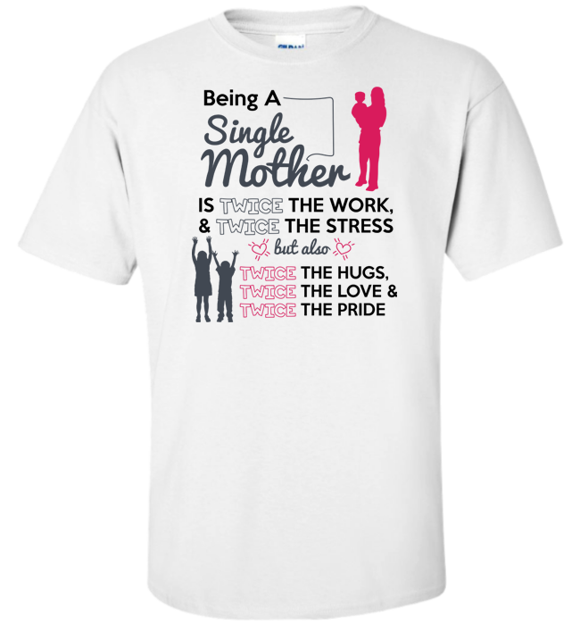 Being A Single Mother Apparel - Kensleys - 5