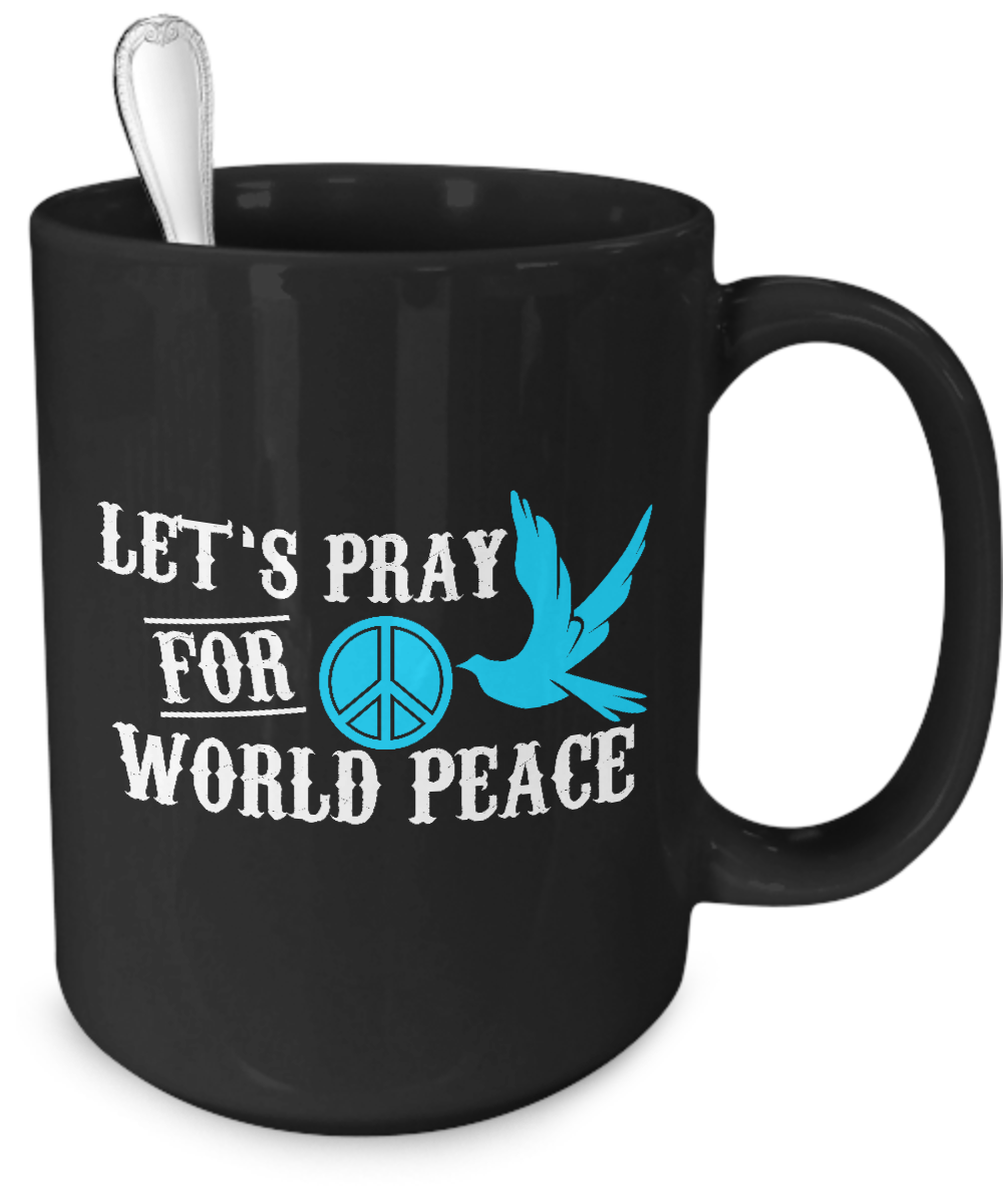 Pray For World Peace Black Coffee Mug - Kensleys - 4
