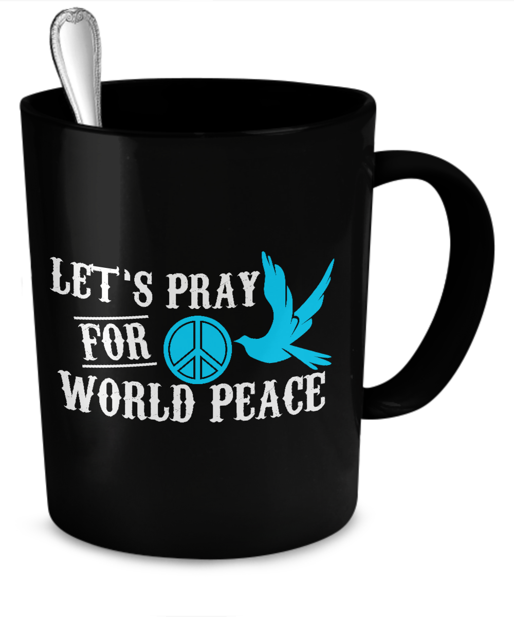 Pray For World Peace Black Coffee Mug - Kensleys - 2