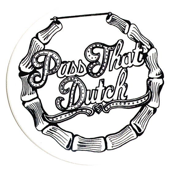 Pass That Dutch sticker