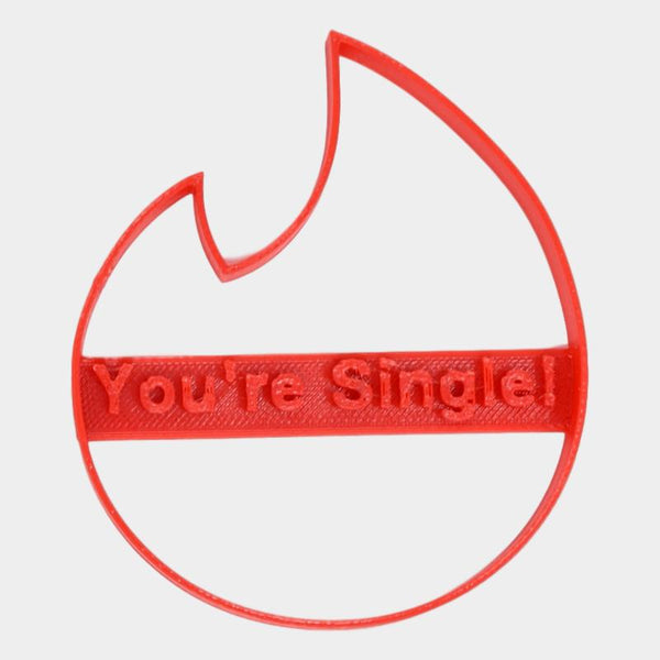 Tinder You're Single Break up Cookie Cutter - By ThingHero