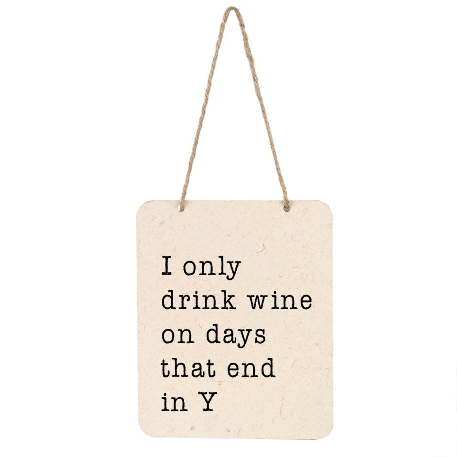 Wine On Days With Y Sign