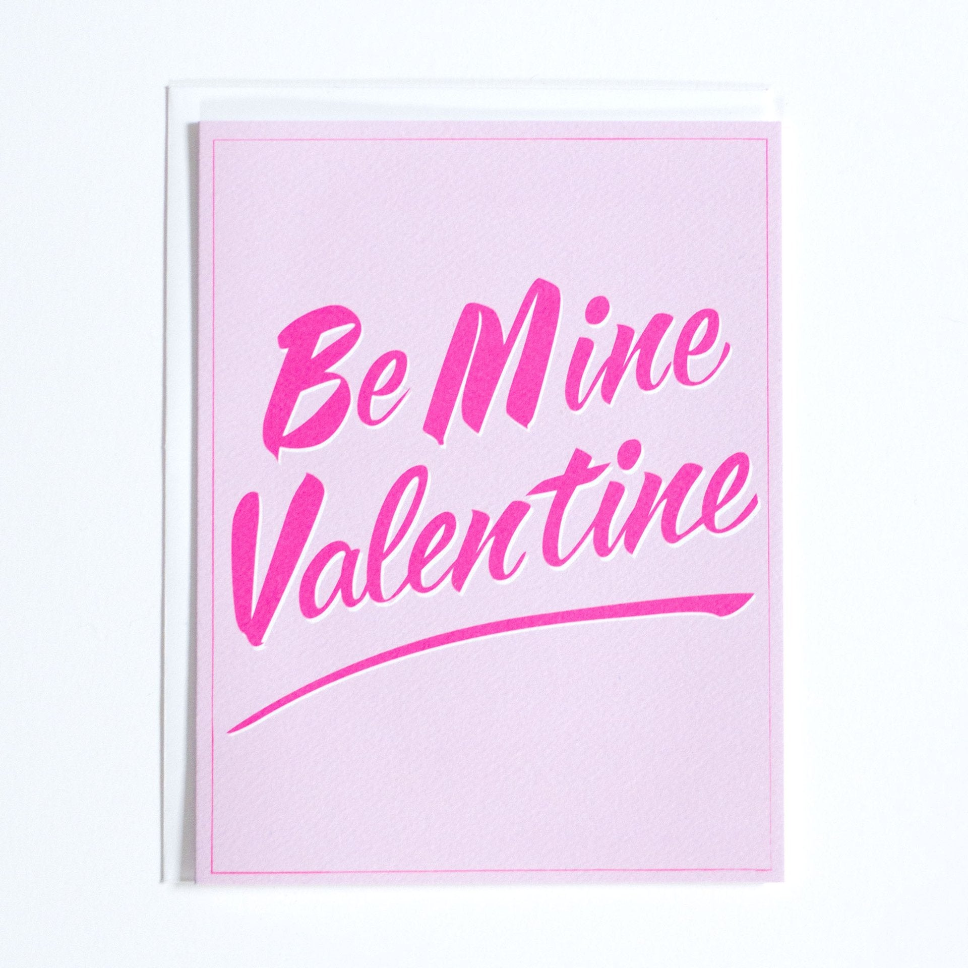 Be Mine Valentine for you Sweetheart