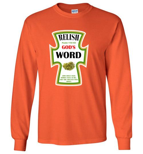 Relish God's Word — Psalm 119:103 Long Sleeve T-shirt