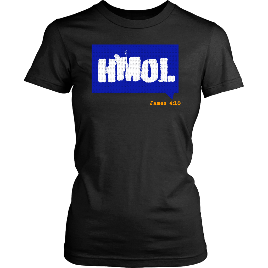 Humble Me Oh Lord — James 4:10 Womens T-Shirt