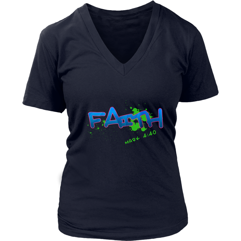 Faith — Mark 4:40 Women's V-Neck T-Shirt