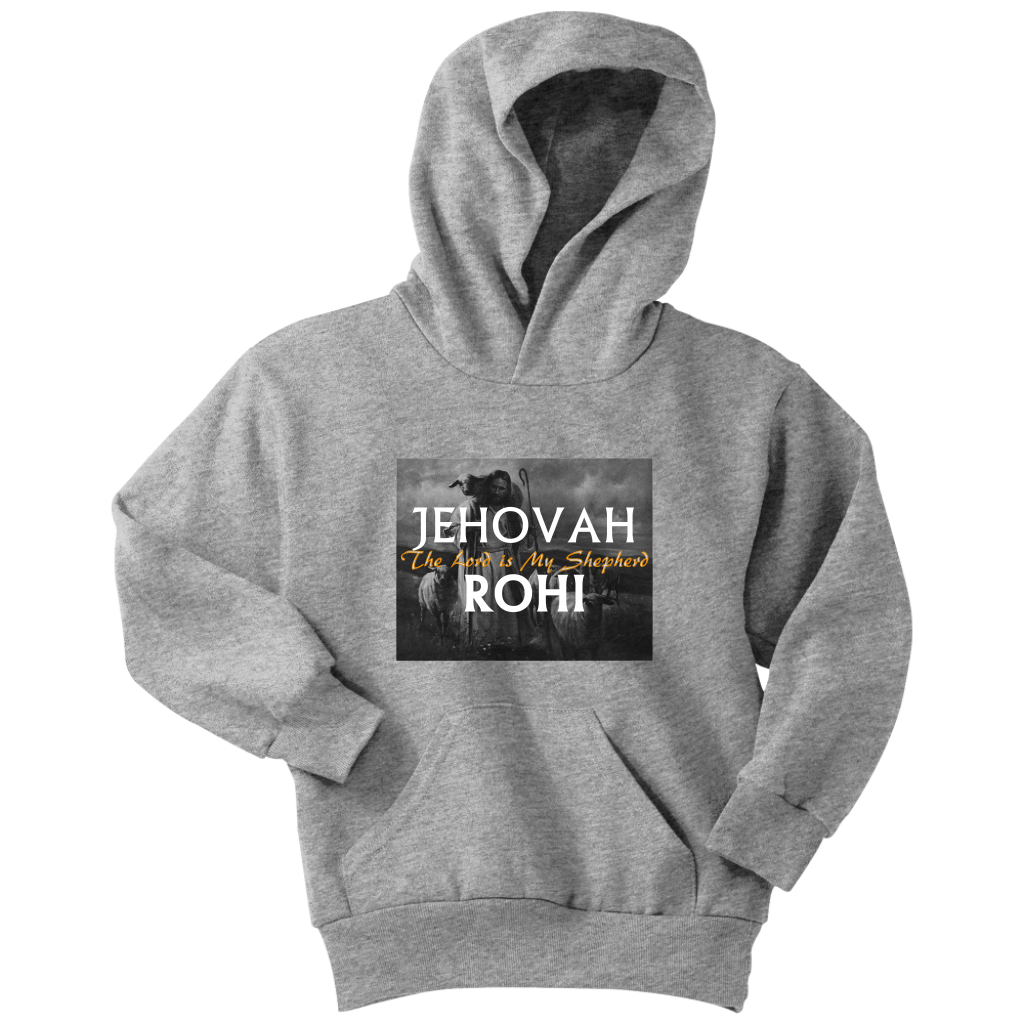 Jehovah Rohi —The Lord is My Shepherd Youth Hoodie