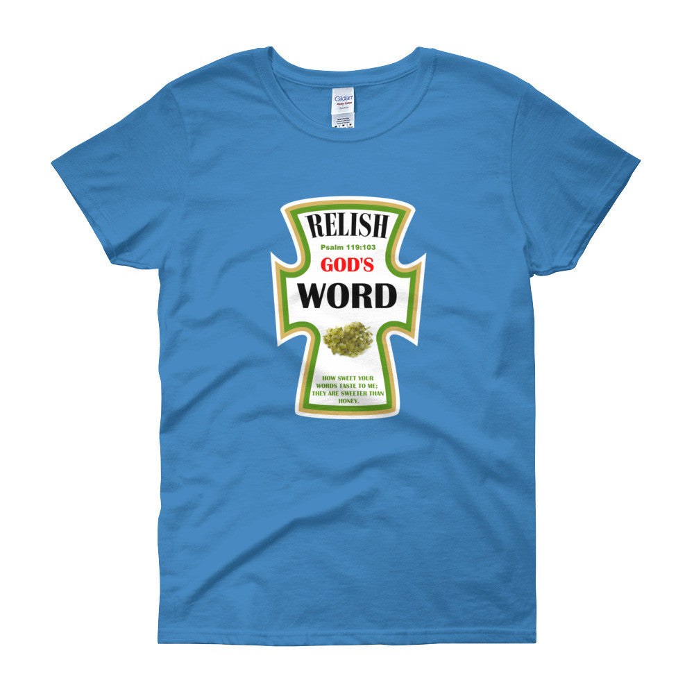 Relish God's Word — Psalm 119:103 Women's short sleeve t-shirt