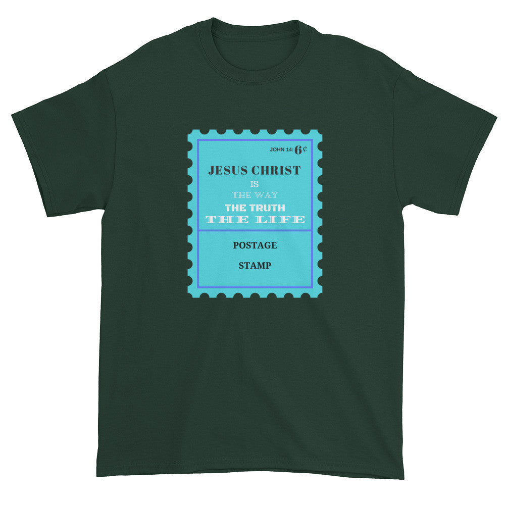Jesus Christ is the way, the truth, and the Life—John 14:6 Short sleeve t-shirt