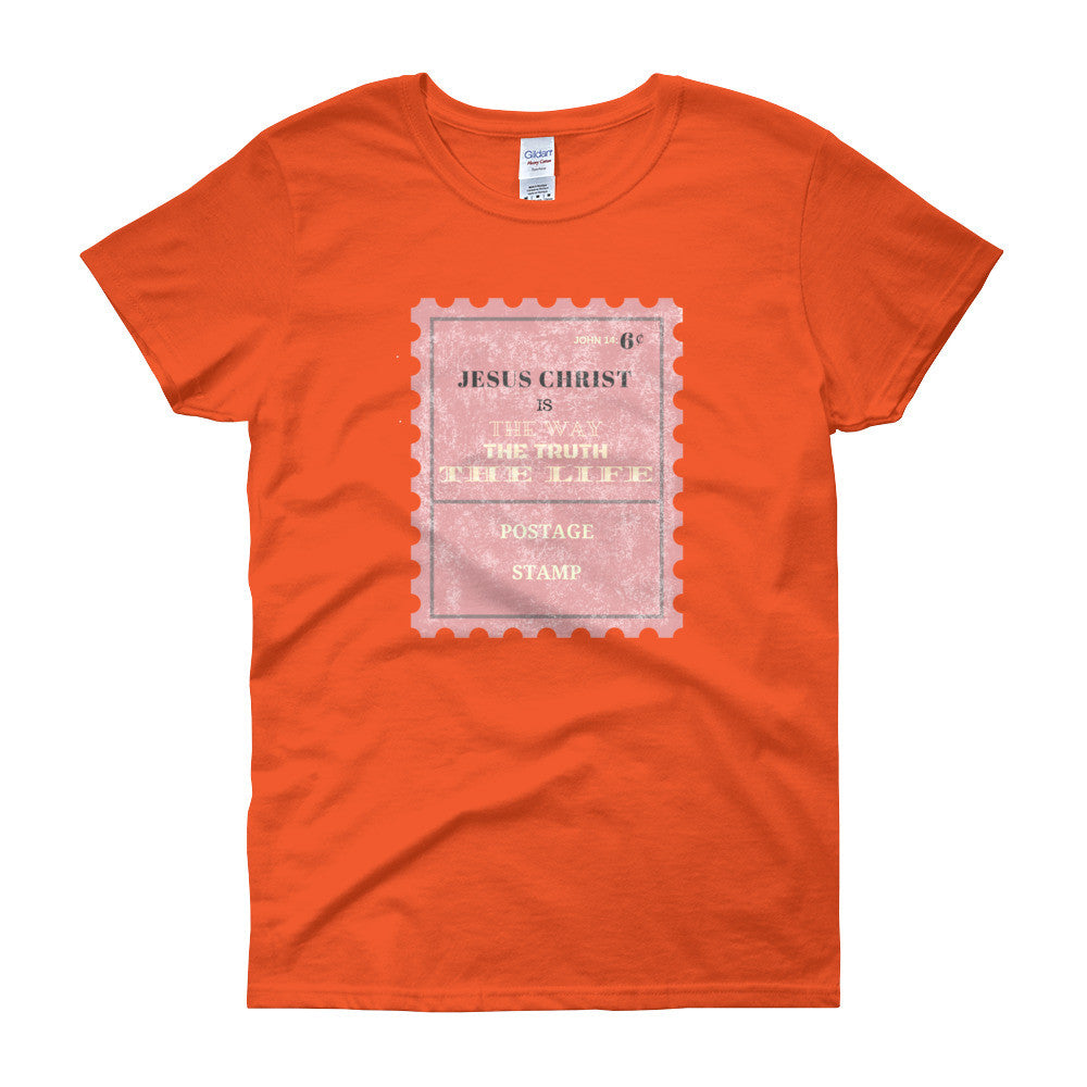 Jesus Christ is the way, the truth, and the Life—John 14:6 Women's short sleeve t-shirt