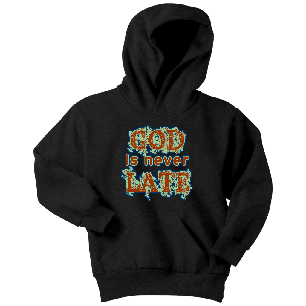 God is never Late Youth Hoodie