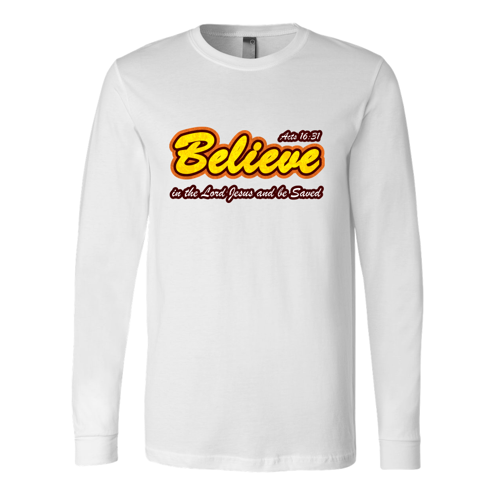 Believe in the Lord Jesus... — Acts 16:31 Men's Long Sleeve