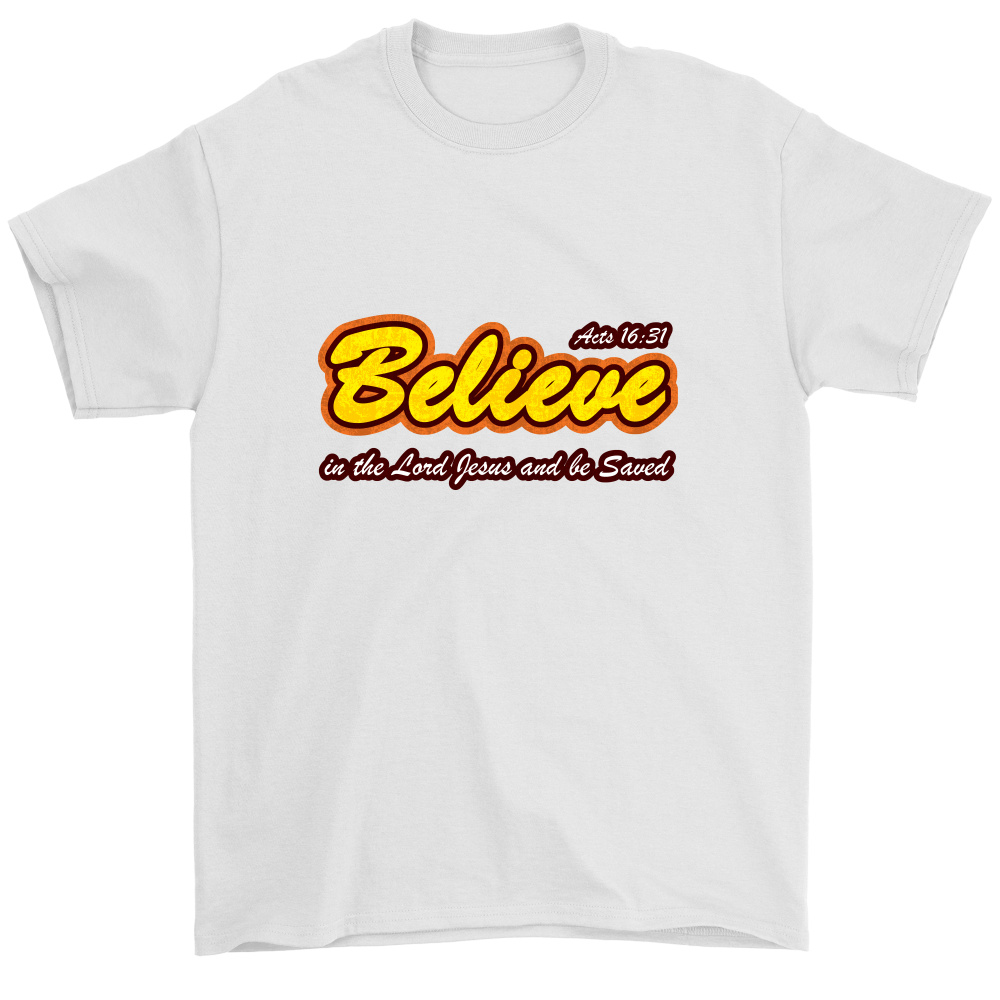 Believe in the Lord Jesus... — Acts 16:31 Men's T-Shirt