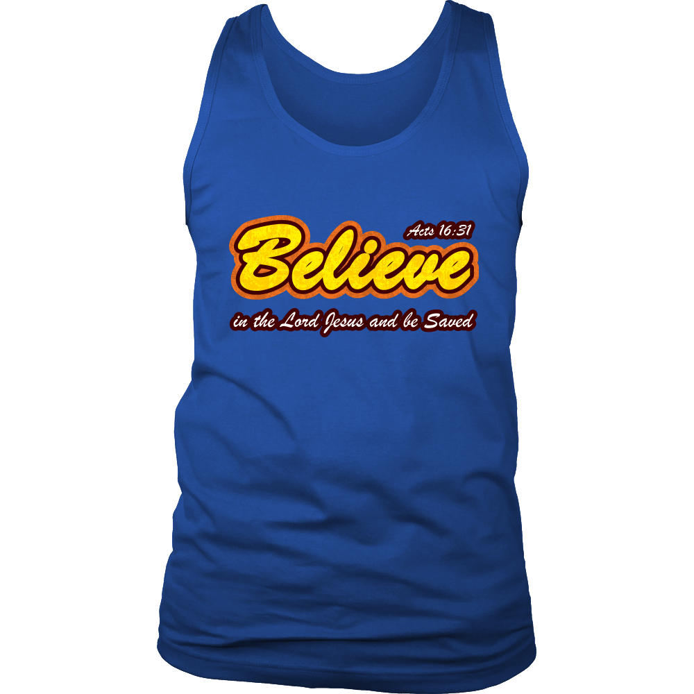 Believe in the Lord Jesus... — Acts 16:31 Men's Tank Top