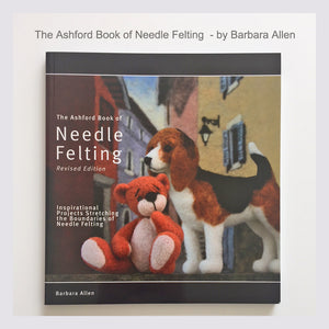 Book for learning needle felting - The Ashford Book of Needle Felting