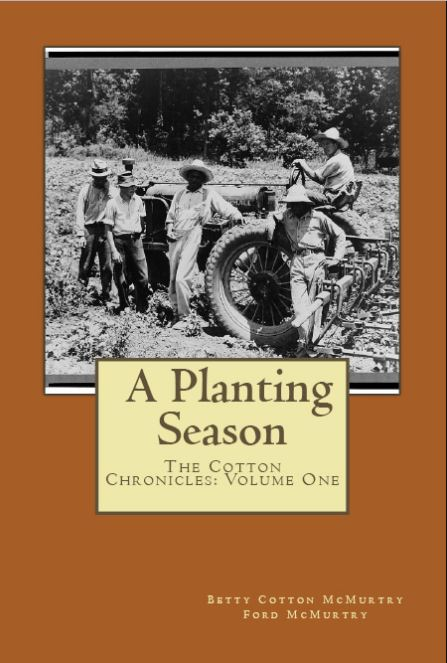 Books--The Cotton Chronicles: Volume One--A PLANTING SEASON