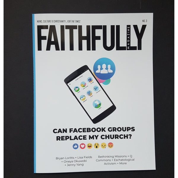Faithfully Magazine No. 3 Print + Digital